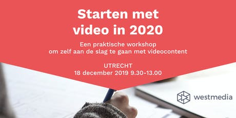 Workshop: Starten met video in 2020 tickets
