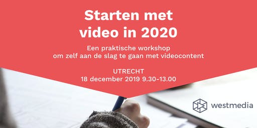 Workshop: Starten met video in 2020