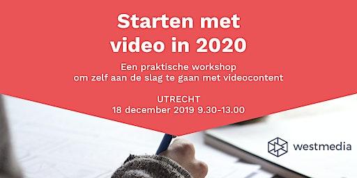 Workshop: Starten met video in 2020