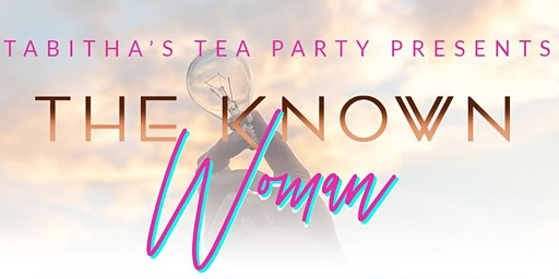 The Known Woman: Women's Conference 2020