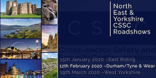 CSSC North East & Yorkshire Regional Roadshow - Durham/Tyne & Wear