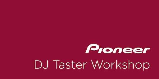 Pioneer Dj Taster Workshop