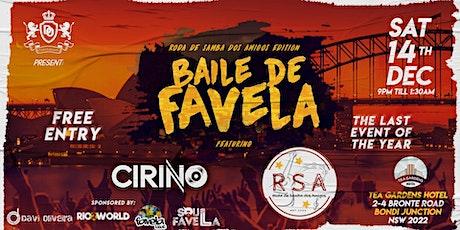 Baile de Favela - Roda de Samba dos Amigos Edition tickets