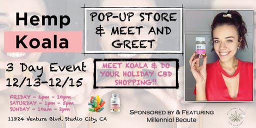 Hemp Koala Pop-Up Meet & Greet in Studio City, CA 12/13-12/15