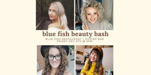 Blue Fish Beauty Bash