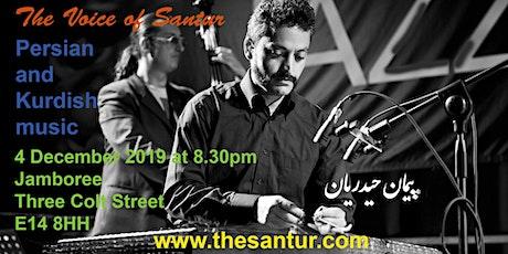 The Voice of Santur: Persian/Kurdish Music at Jamboree - East London tickets