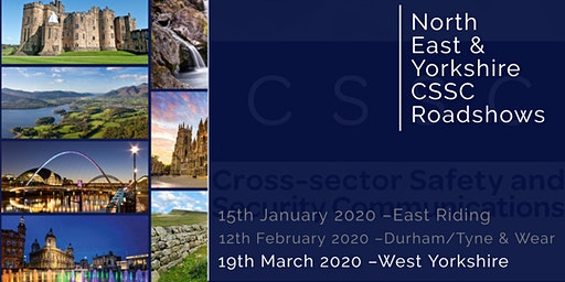 CSSC North East & Yorkshire Regional Roadshow – West Yorkshire