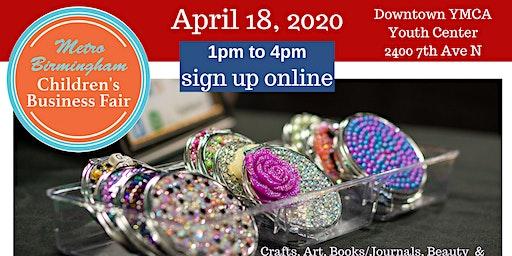 Metro Birmingham Children's Business Fair - Spring 2020