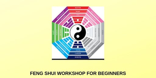 Feng Shui for Beginners Workshop