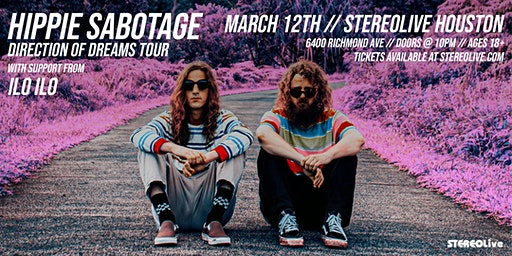 Hippie Sabotage - Direction of Dreams Tour - Stereo Live Houston