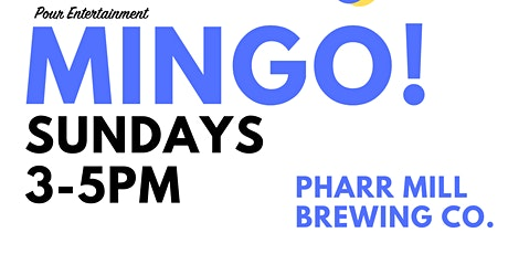 MINGO! at PHARR MILL BREWING CO. tickets