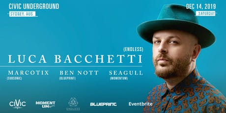 Momentum Agency presents - Luca Bachetti - Endless It tickets