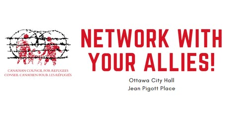 Canadian Council for Refugees: Network with Your Allies! tickets