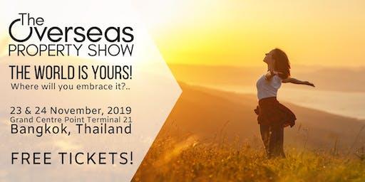 The Overseas Property Show, 23-24 Nov 19, Bangkok, Thailand