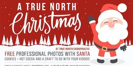 A True North Christmas tickets