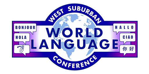 West Suburban World Language Conference
