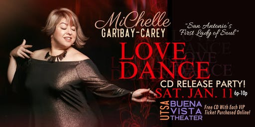"MiChelle Garibay-Carey ""LOVE DANCE"" CD Release Party Concert!"