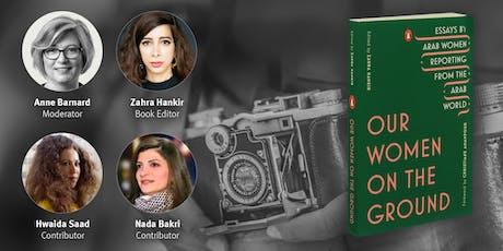 New York Times Correspondent Anne Barnard talks with Arab Women Journalists tickets