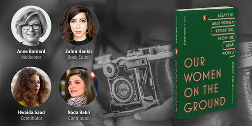 New York Times Correspondent Anne Barnard talks with Arab Women Journalists