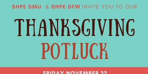 SHPEFamilia Thanksgiving Potluck