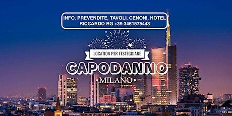Capodanno a Milano HOTEL - CENONI - SERATE biglietti