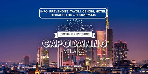 Capodanno a Milano HOTEL - CENONI - SERATE