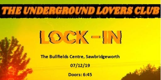 Band Night featuring Lock-In and Underground Lovers Club.