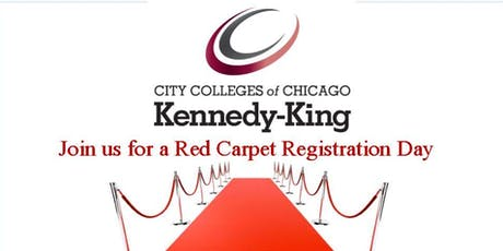 Kennedy-King College Red Carpet Registration Day tickets