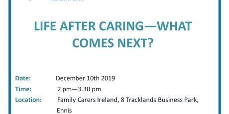 Life After caring - Whats next? tickets