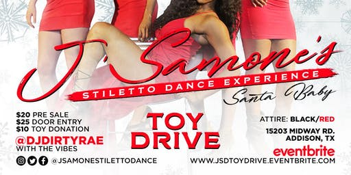 J'Samone's Stiletto Dance Experience 2nd Annual Toy Drive!