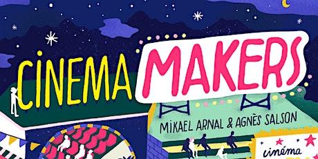 Rencontre autour du livre Cinema Makers billets