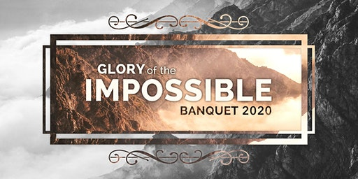 Glory of the Impossible Banquet 2020