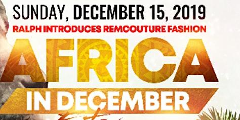 AFRICA IN DECEMBER FASHION EXTRAVAGANZA