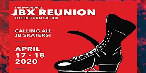 The Inaugural JBX Reunion:  The Return of JBX