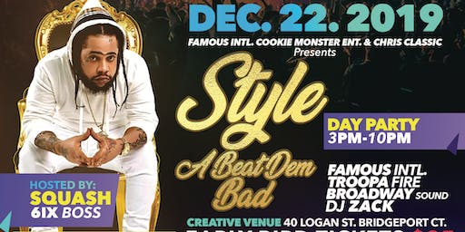 "SQUASH COMES TO CT ""STYLE A BEAT DEM BAD"" DAY PARTY"