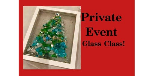 PRIVATE EVENT! Glass Class with BREN! (2019-12-14 starts at 5:00 PM)