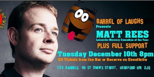 Barrel of Laughs Presents Matt Rees