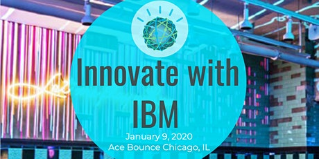 Innovate with IBM : Chicago Edition tickets