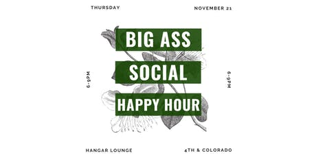 Big Ass Social Happy Hour tickets