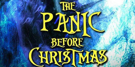Panic Attack Presents - The Panic Before Christmas tickets