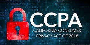 CCPA - ARE YOU READY FOR CCPA? LEARN THE FACTS
