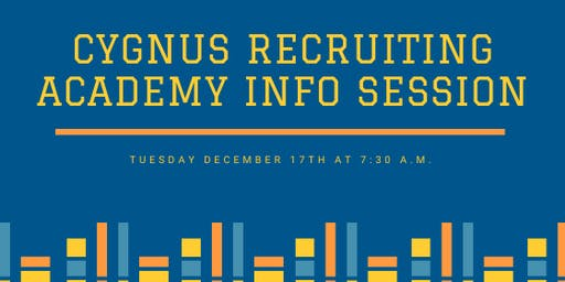 Info Session - Cygnus Recruiter Academy - Recruiting Foundations Training