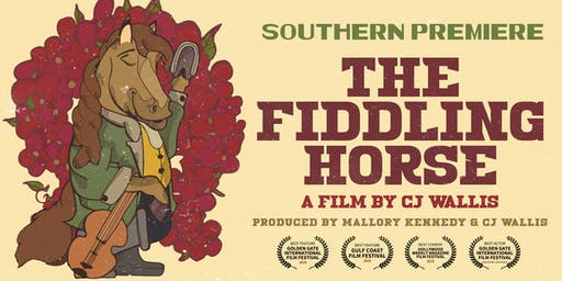 The Fiddling Horse: Southern Premiere