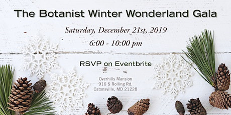 The Botanist Winter Wonderland Gala tickets