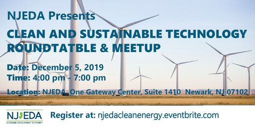 Clean and Sustainable Technology Roundtable and Meetup