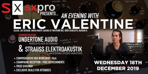 SX Pro Presents... An evening with Eric Valentine