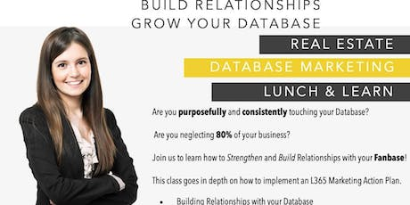 More Referrals, Build Relationships, Grow Database NOW tickets