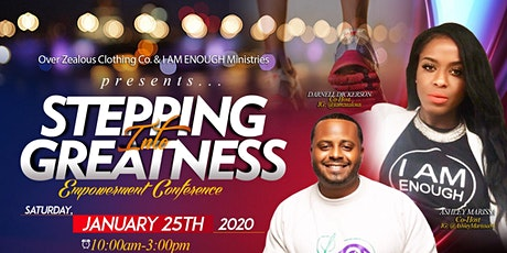 """""""Stepping Into Greatness"""" Empowerment Conference tickets"""