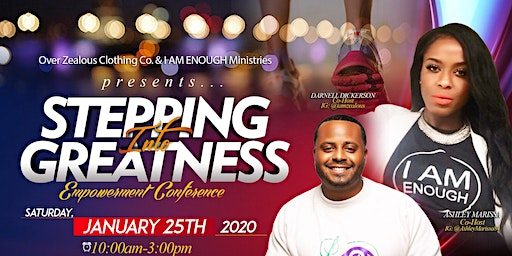 """""""Stepping Into Greatness"""" Empowerment Conference"""