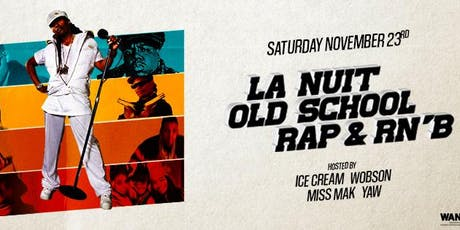 La nuit oldschool Rap & RnB au Wanderlust billets